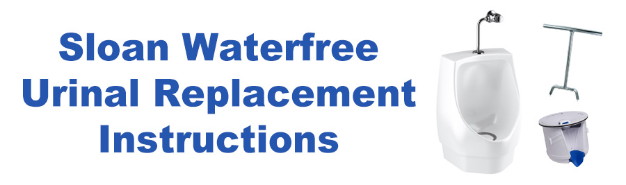 Waterfree Urinal Replacement Instructions