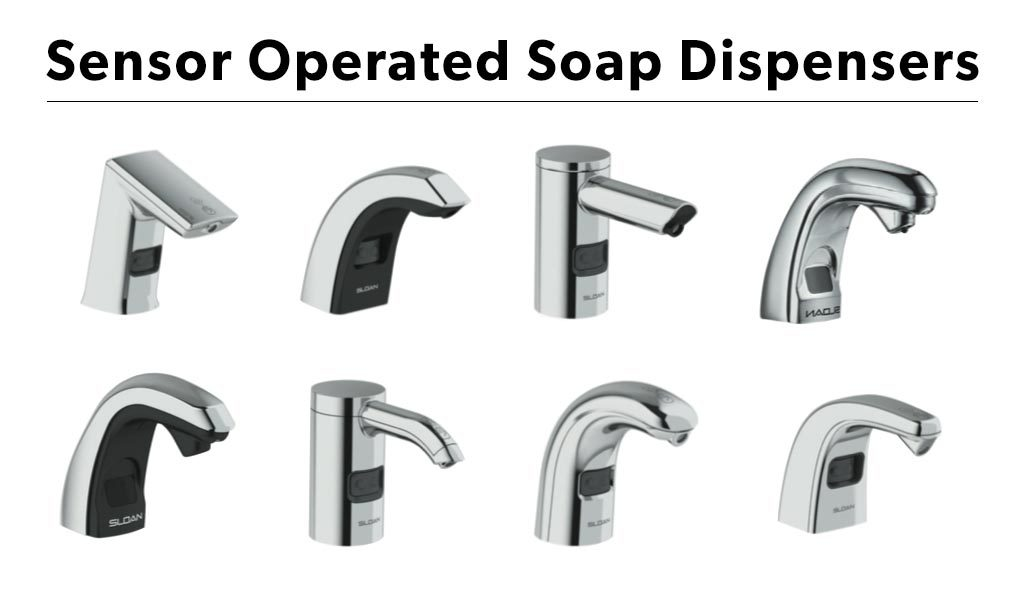 Sensor Operated Soap Dispensers